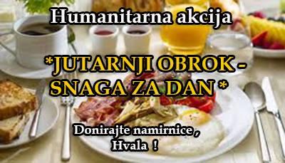 HUMANITARNA AKCIJA: Jutarnji obrok , snaga zadan