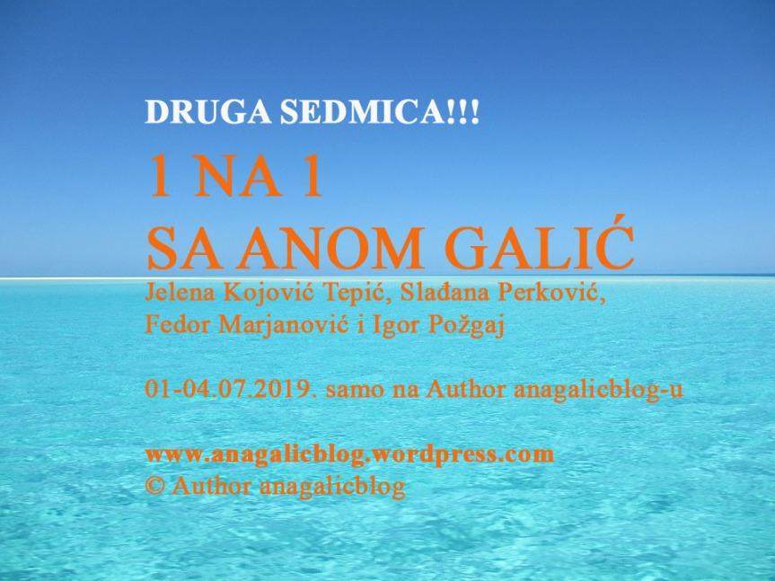 DRUGA SEDMICA: 1 na 1 sa AnomGalić